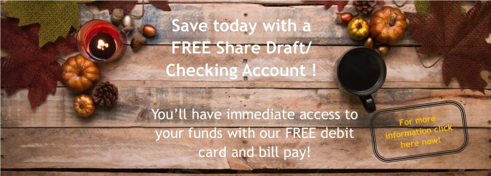 HEFCU offers Free share draft checking account with a free VISA debit card.