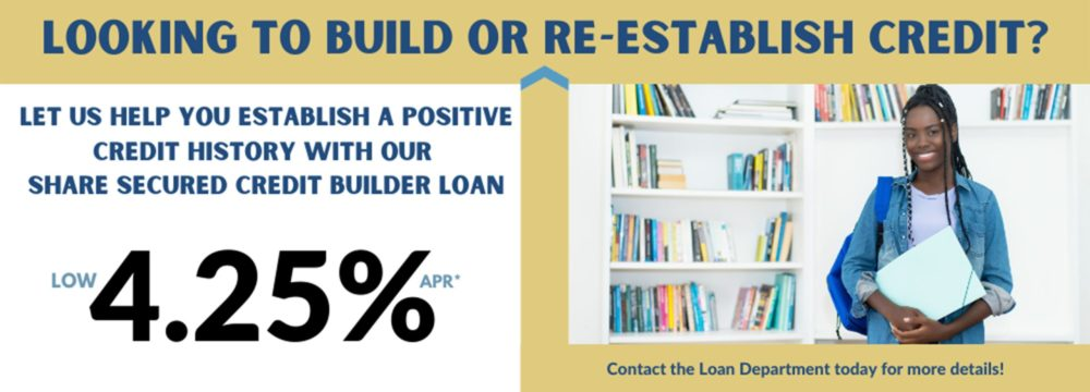 If you're looking to build or re-establish credit, then our share secured credit builder loan was meant for you. Low rate and short term loan options, apply today! For more information or to apply go to https://www.hefcu.com/?page_id=2385&preview=true or call 1-800-624-3312, option 3 for the loan department